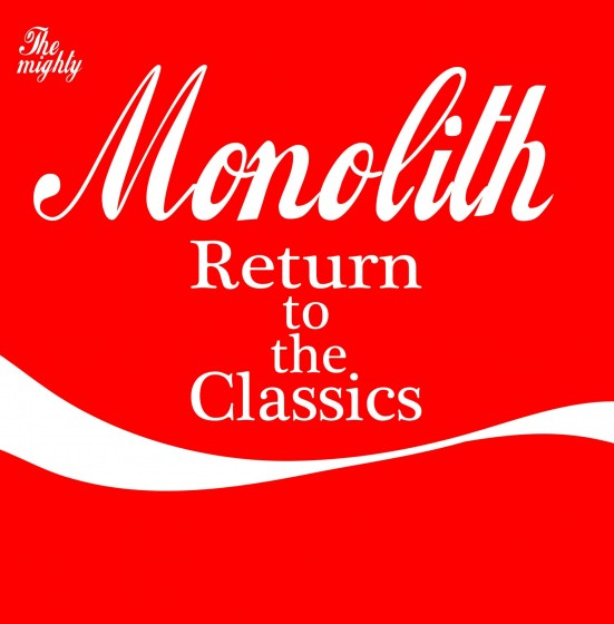 monolith-returntotheclassics-artwork