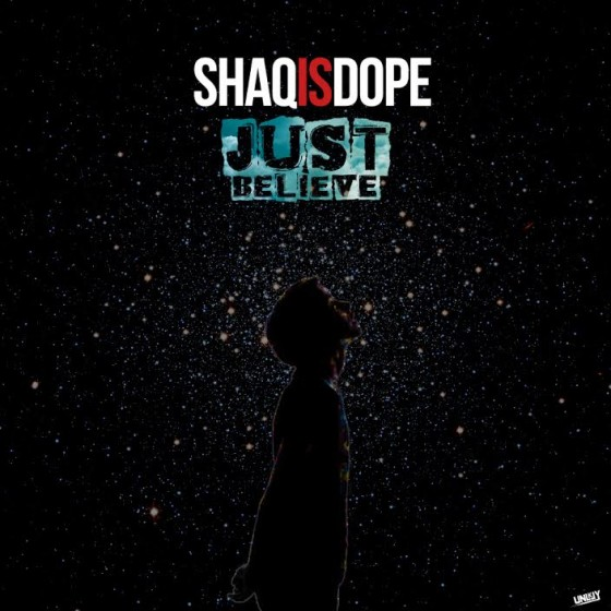shaqisdope-justbelieve-artwork