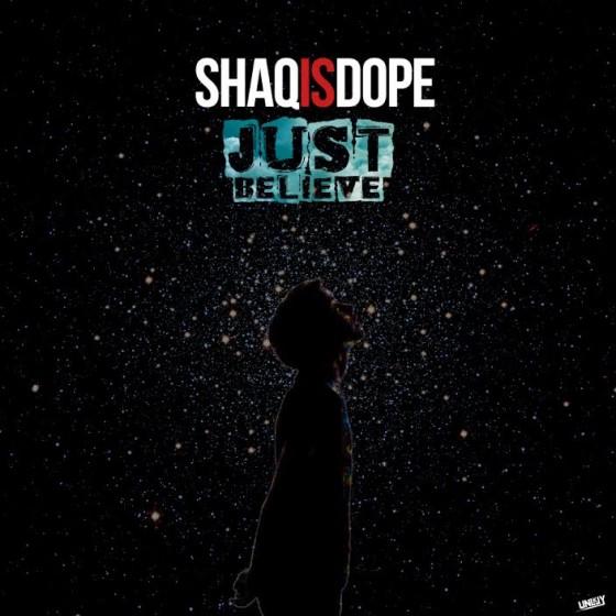 shaqisdope-justbelieve-artwork