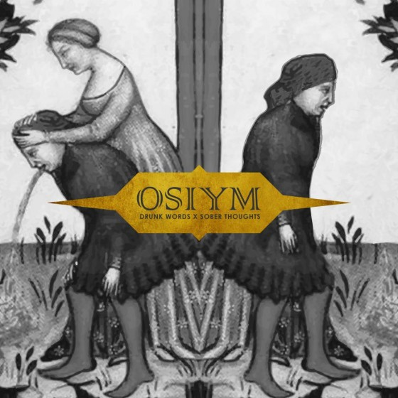 osiym-drunkwordssoberthoughts-artwork
