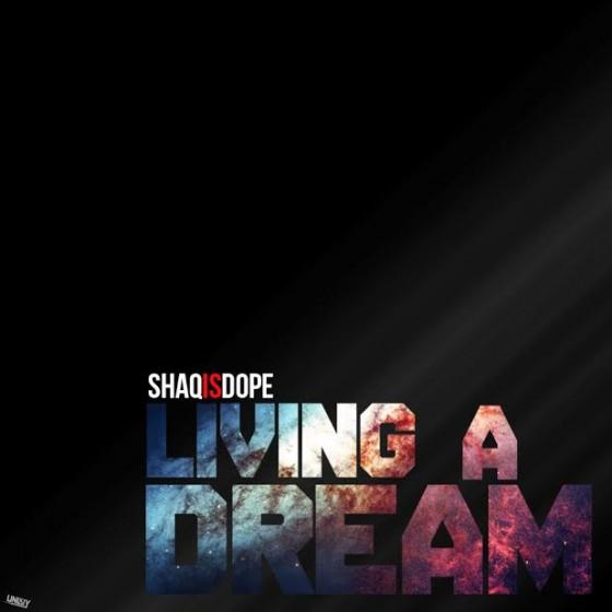 shaqisdope-livingadream-artwork