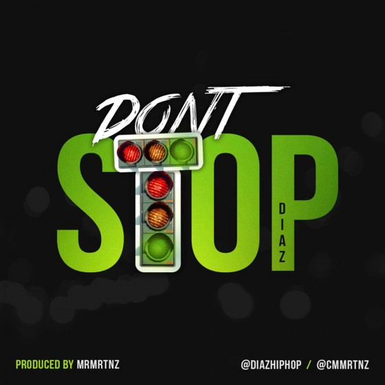 Diaz - Don't Stop artwork
