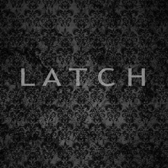 Latch-Artwork
